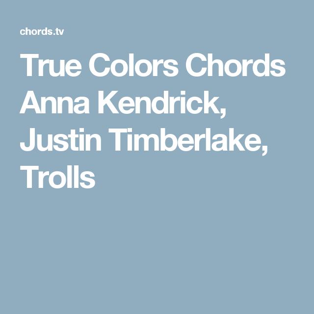 True Colors Chords Anna Kendrick Justin Timberlake Trolls