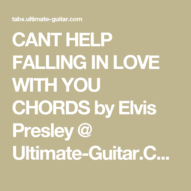 Cant Help Falling In Love With You Chords By Elvis Presley