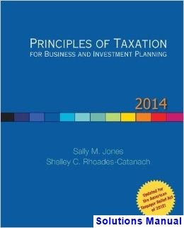 Principles of taxation for business and investment planning 14th you will buy comprehensive instructor solution manual for principles of taxation for business and investment planning 2014 edition jones edition jones fandeluxe Images