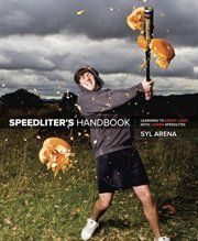 Speedliter's Handbook: Learning to Craft Light…