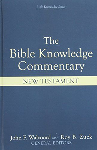 The Bible Knowledge Commentary An Exposition Of The Scri Https Www Amazon Com Dp 0882078127 Ref Cm Sw R Pi Dp U X Om 9cb Bible Knowledge Bible Read Bible
