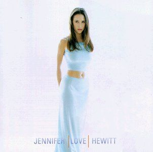 Jennifer Love Hewitt ~ Jennifer Love Hewitt,