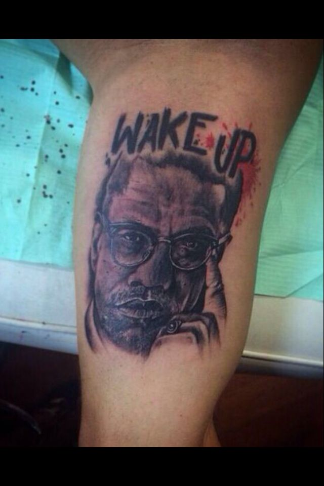 My incredible Malcolm X tattoo!