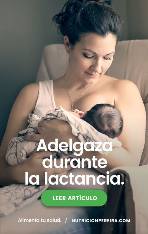Dieta adelgazar durante la lactancia materna
