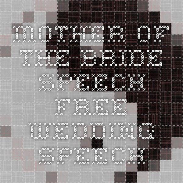 Mother Of The Bride Speech Free Wedding Speech