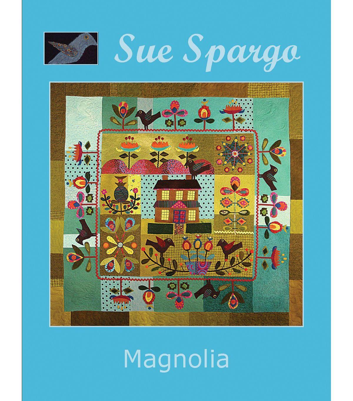 Sue Spargo Books-Magnolia Quilt 64