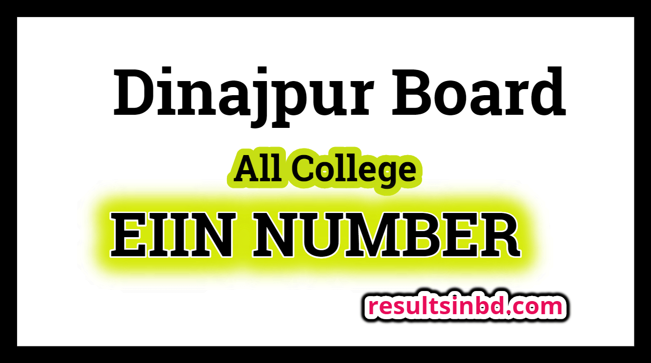 Eiin Number Of All College Dinajpur Board College All Colleges