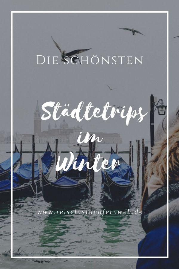Städtereisen im Winter Hier bekommst du einen perfekten Überblick zu den schönsten und interessantesten Städtereisen im Winter