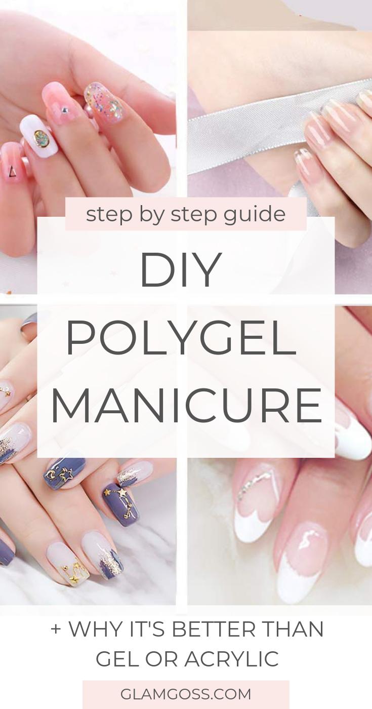 Step By Step Guide For Diy Polygel Nail Manicure Polygel Nails Diy Nails Manicure Nail Kit Diy