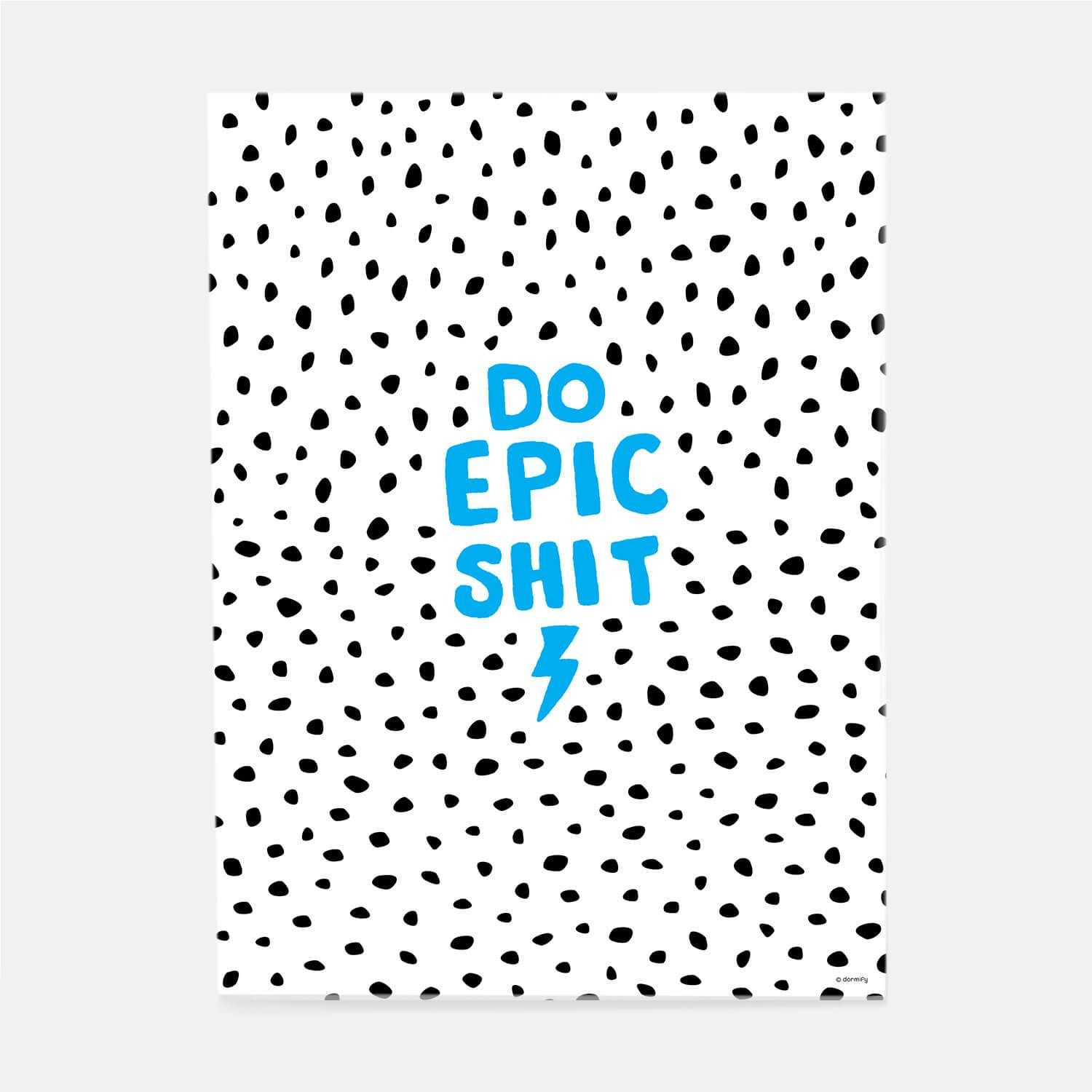 DIY. Need a little inspiration? Maybe some motivation? This print has you covererd. A little bit on the playful side, this piece was designed to inspire. Hang it above your desk or near your front door and get ready to go out there and conquer the world.