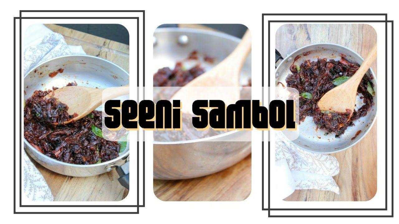How To Make Sri Lankan Seeni Sambol Picnic Side Dishes