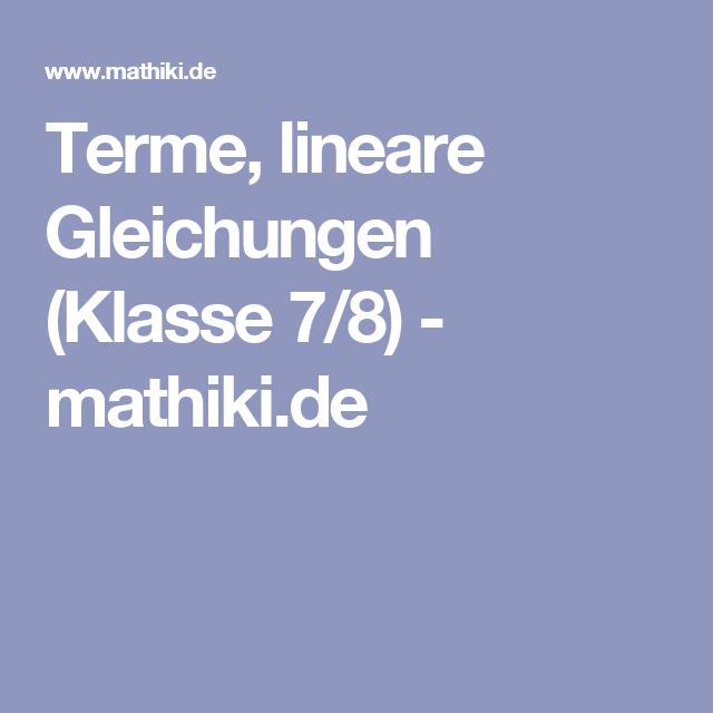 Terme, lineare Gleichungen (Klasse 7/8) - mathiki.de | Algebra ...