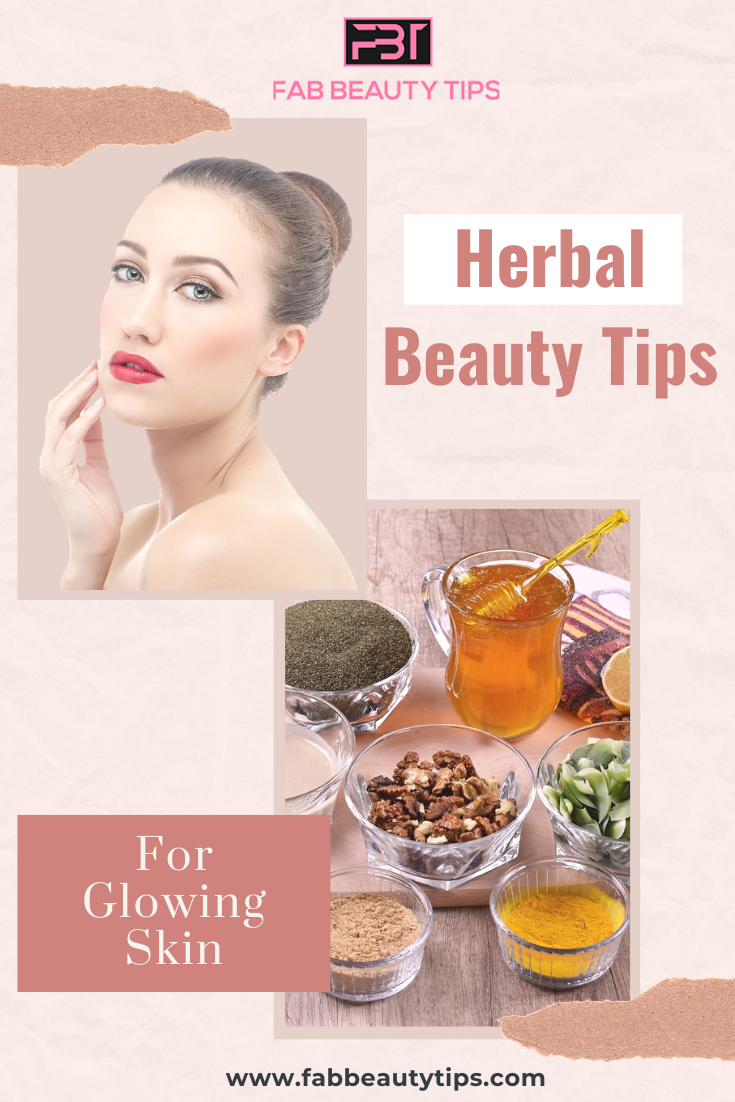 15 Herbal Beauty Tips For Glowing Skin Fab Beauty Tips Beauty Tips For Glowing Skin Beauty Hacks Health And Beauty Tips