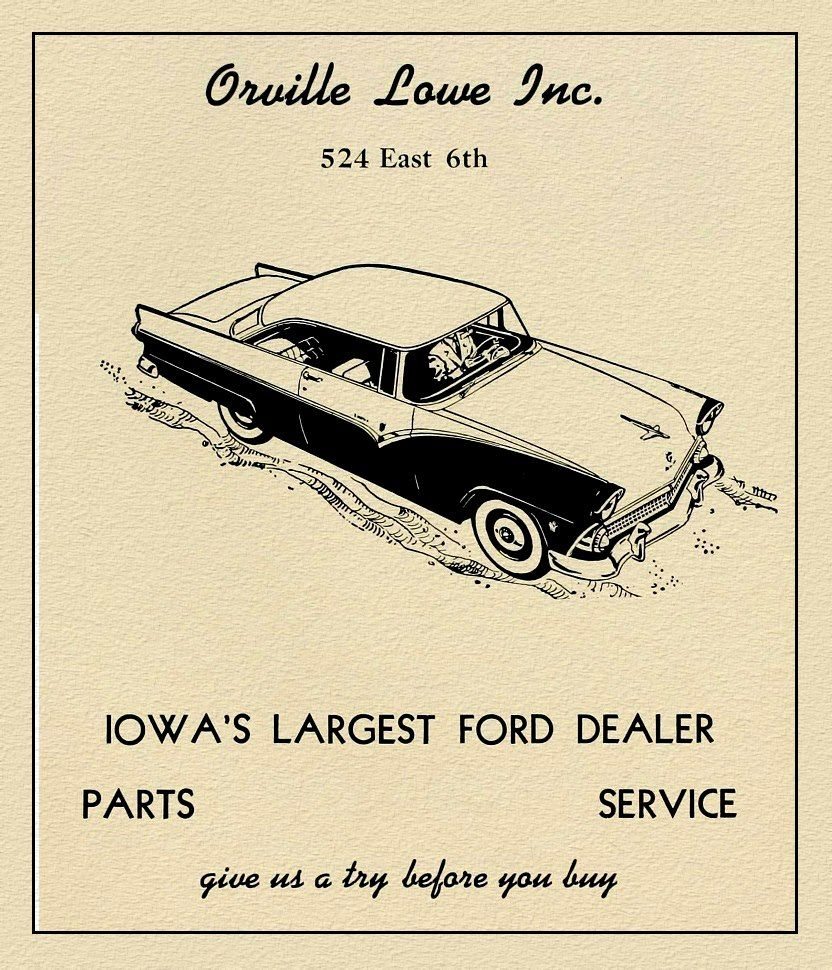Ad For Orville Lowe A Long Time Downtown Des Moines Ford Car