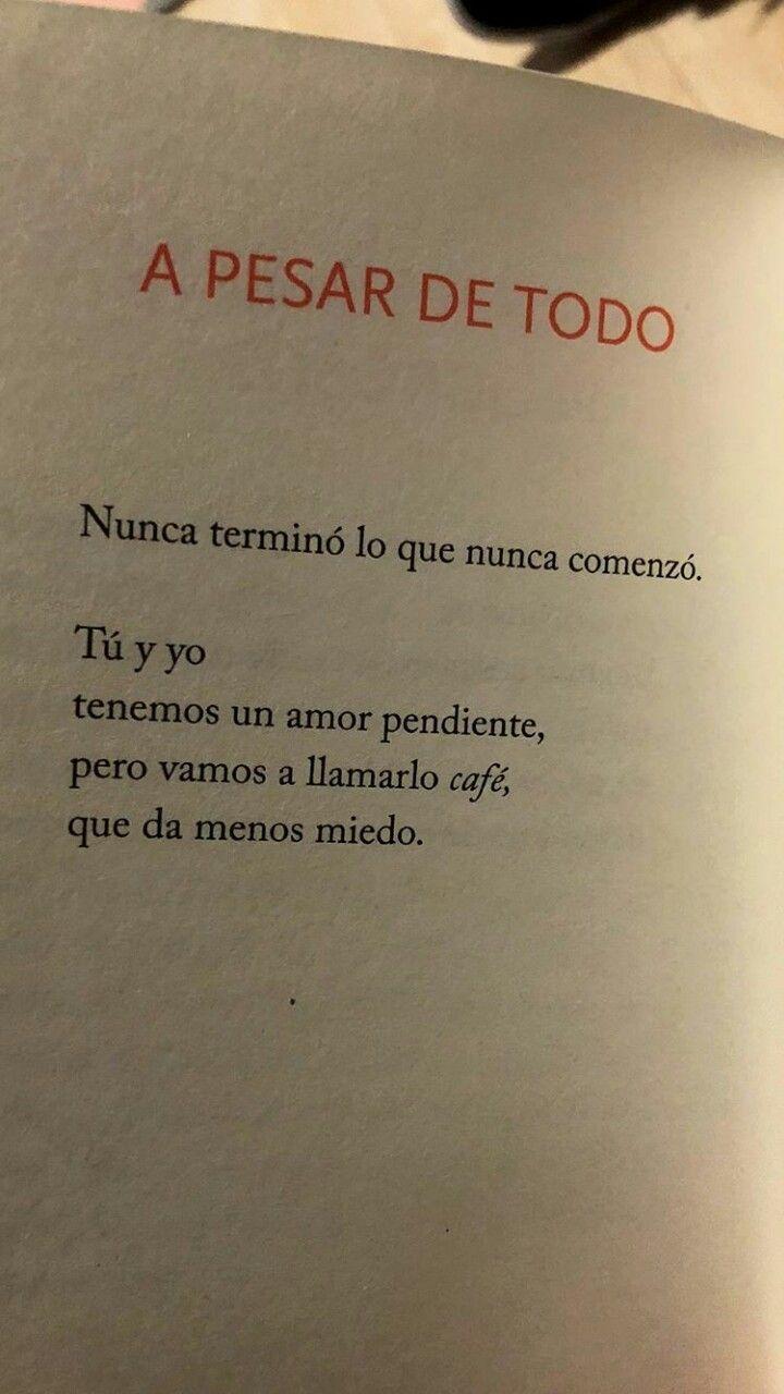 Yo A Ti No Te Olvido Mi Cafecito Citas Frases Cosas