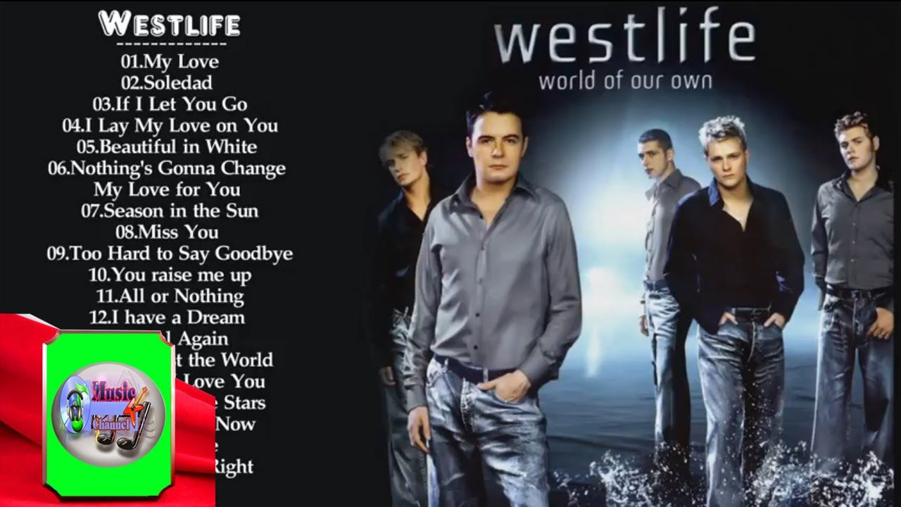 Best Of Westlife S Song Westlife S Greatest Hits With Images