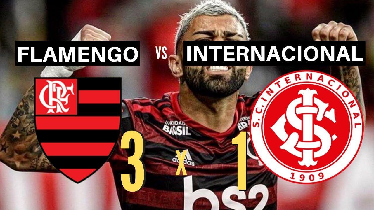 Flamengo X Internacional Melhores Momentos Completo 25 09 2019 Tem Gol Flamengo X Internacional Gol Flamengo Vs Internacional