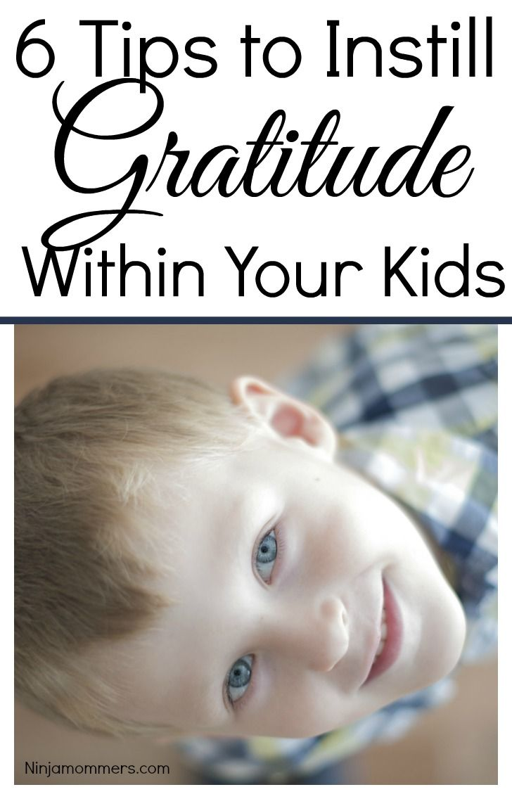 Grateful Kids - 6 Tips to Instill Gratitude Within Your Children