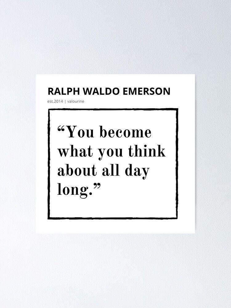 42  | Ralph Waldo Emerson Quote | 200930 | Motivational Inspirational Motivating Inspiring Poster by valourine