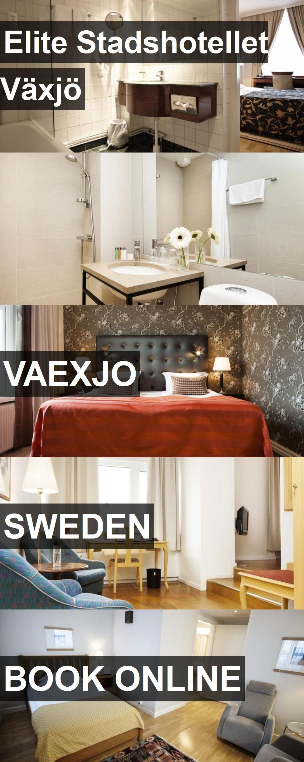 Elite Stadshotellet Växjö in Vaexjo, Sweden. For more
