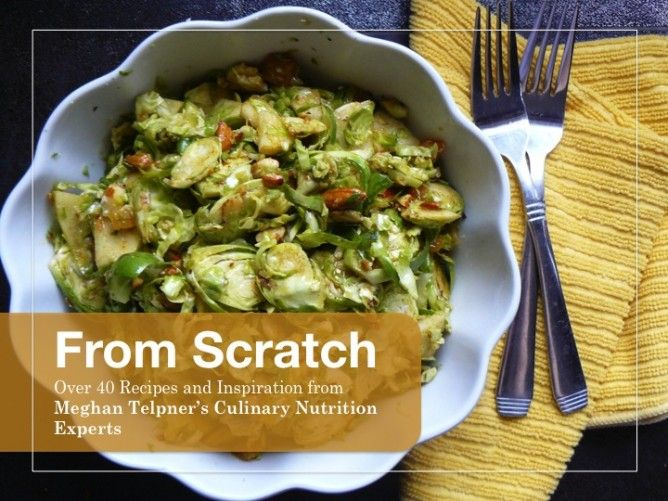 Heerlijke recepten! From Scratch: 40 Recipes From Culinary Nutrition Experts