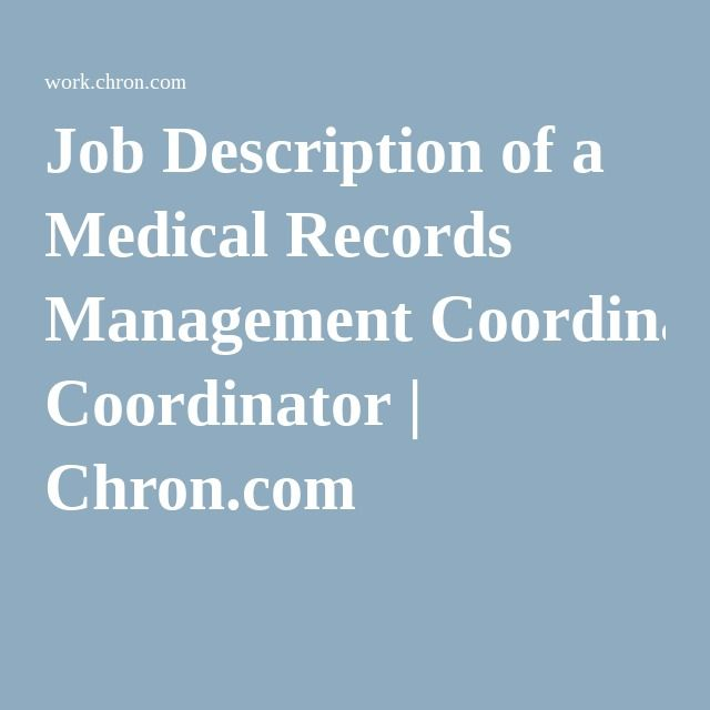 Job Description of a Medical Records Management Coordinator - medical records resume