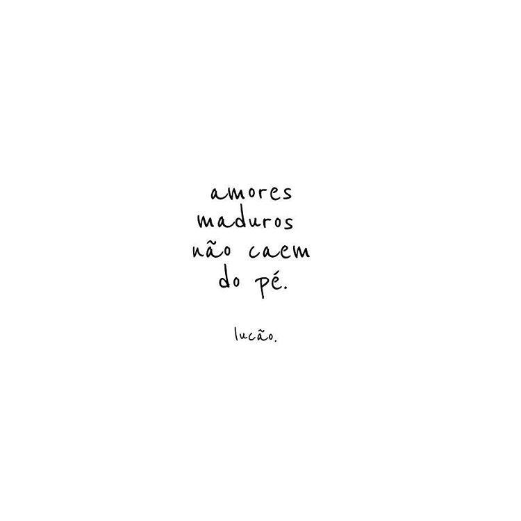 Não é Jaca Amor Frases Quotes E Inspirational Quotes