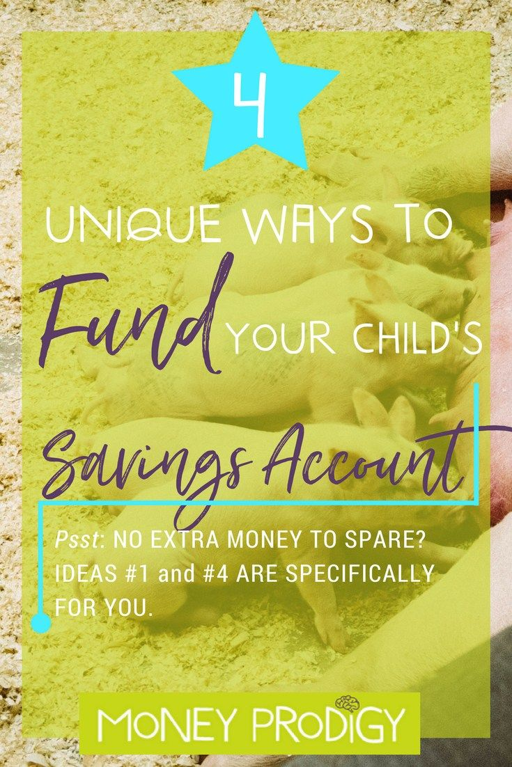 4 Unique Ways to Fund Savings Account for Kids