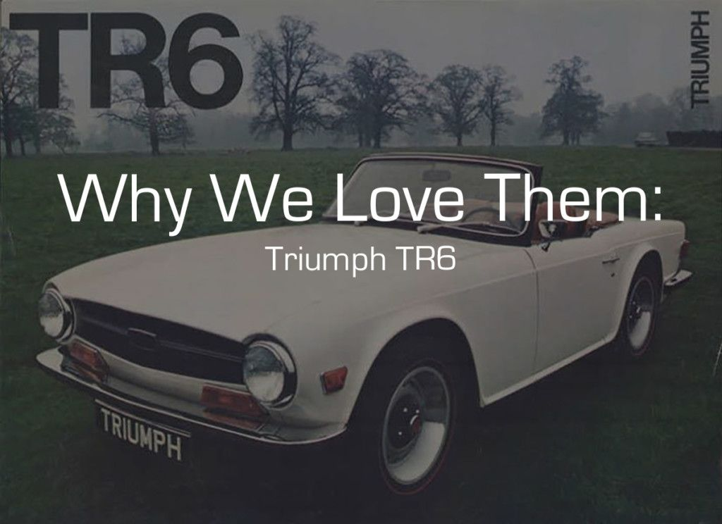 Learn more about Why We Love Them: Triumph TR6 on Bring a Trailer ...