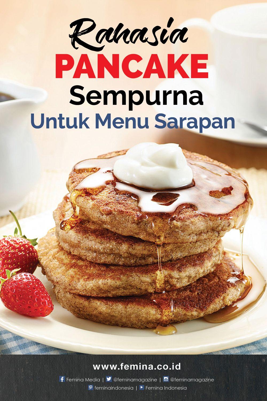 3 Rahasia Pancake Sempurna Makanan Sarapan Resep