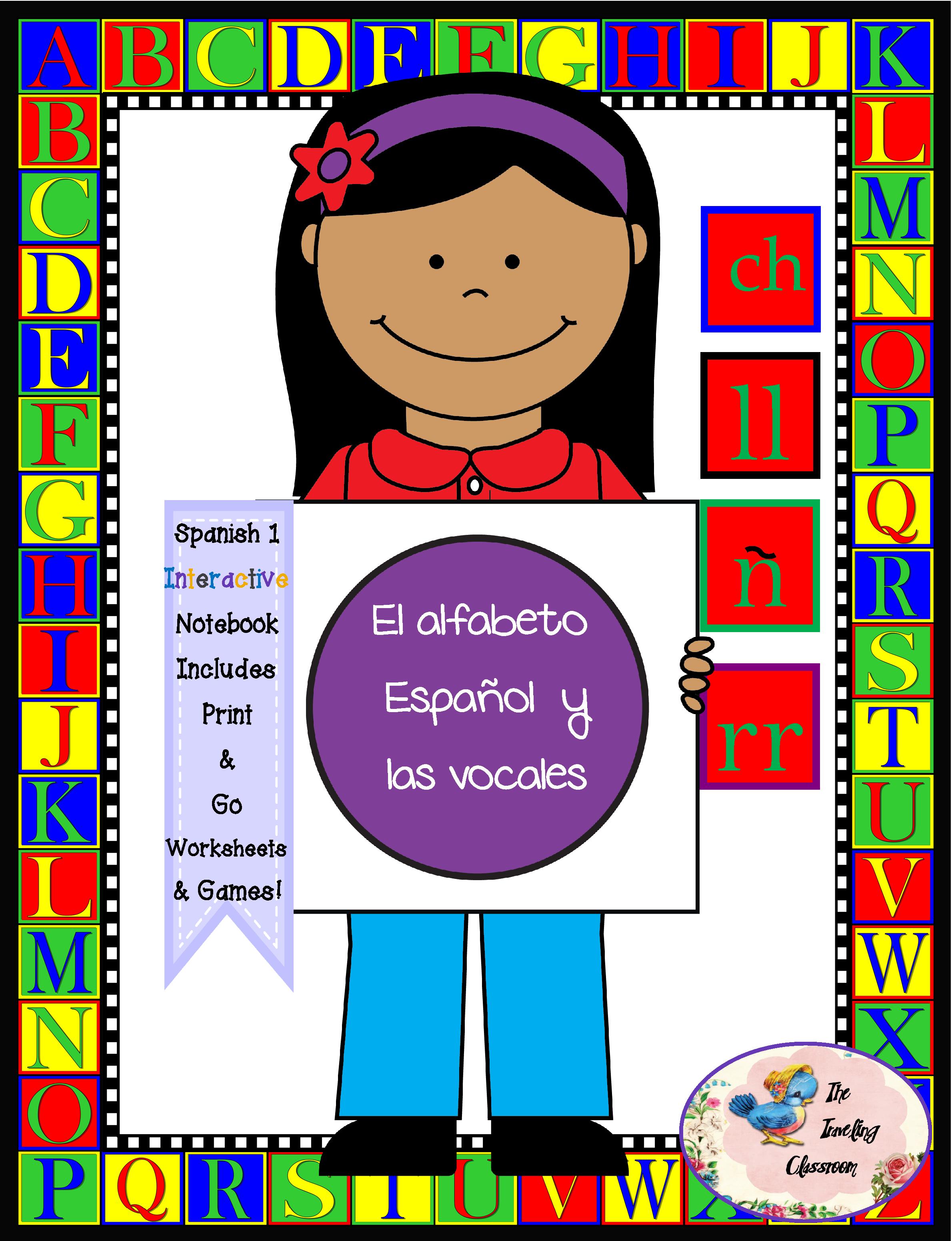 Spanish 1 El Alfabeto Espanol Y Las Vocales Interactive