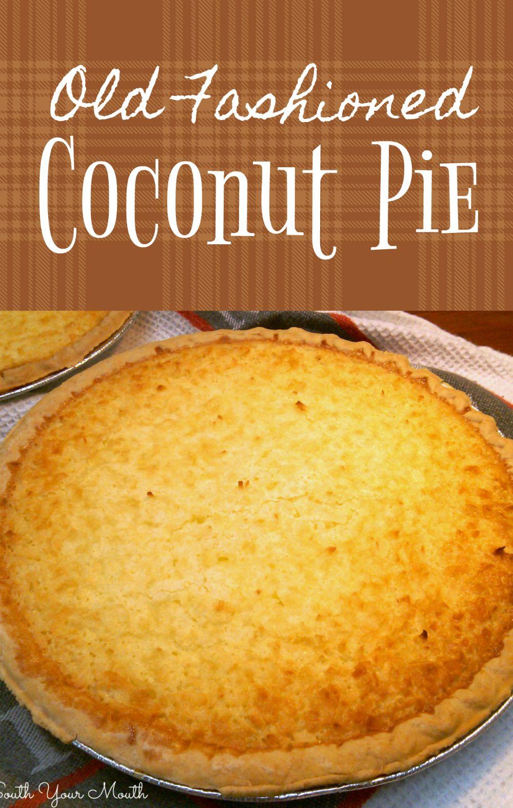 Old Fashioned Coconut Pie A Classic Custard Pie With Coconut Coconut Pie Recipe French Coconut Pie Coconut Pie