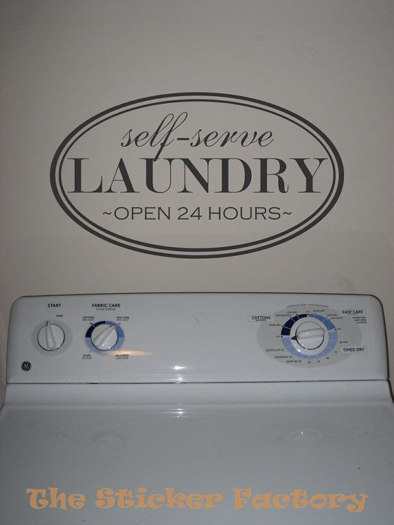 Self Serve Laundry open 24 hours vinyl wall decal quote