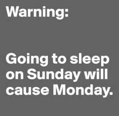 Funny Monday Memes | Sunday quotes, Funny monday memes, Monday humor