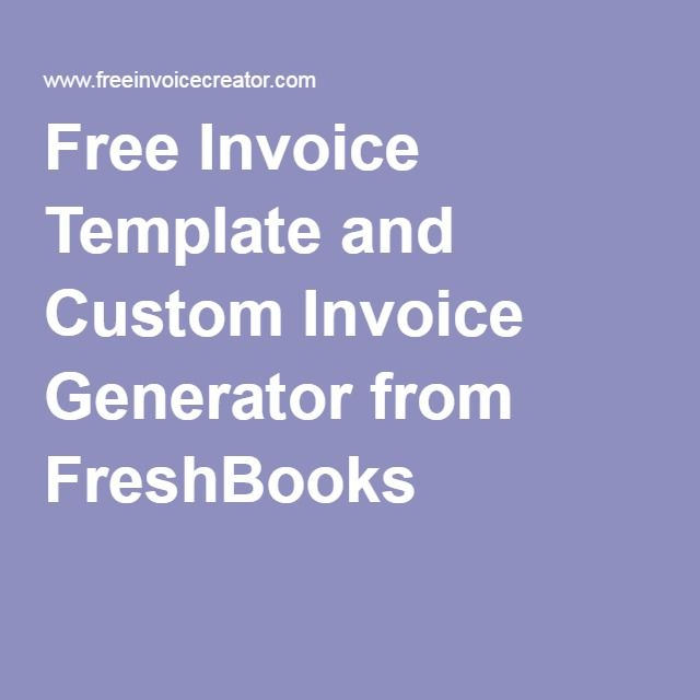 Free Online Invoice Maker Free Invoice Template And Custom Invoice Generator From Freshbooks .