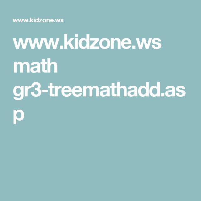www.kidzone.ws math gr3-treemathadd.asp | Childrens Education ...