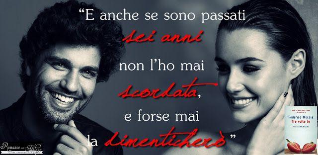 Romance and Fantasy for Cosmopolitan Girls: TRE VOLTE TE di Federico Moccia