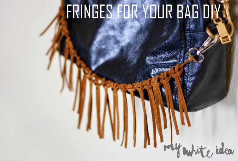 FRINGES FOR YOUR BAG | MY WHITE IDEA DIY