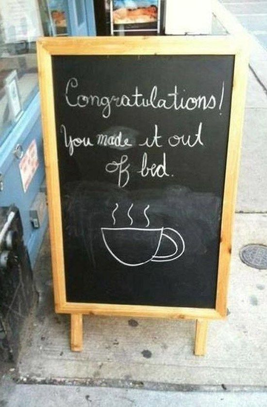 Funny Sidewalk Chalkboard signs outside of restaurants, bars and coffee shops   - Coffee shop ideas!!! -