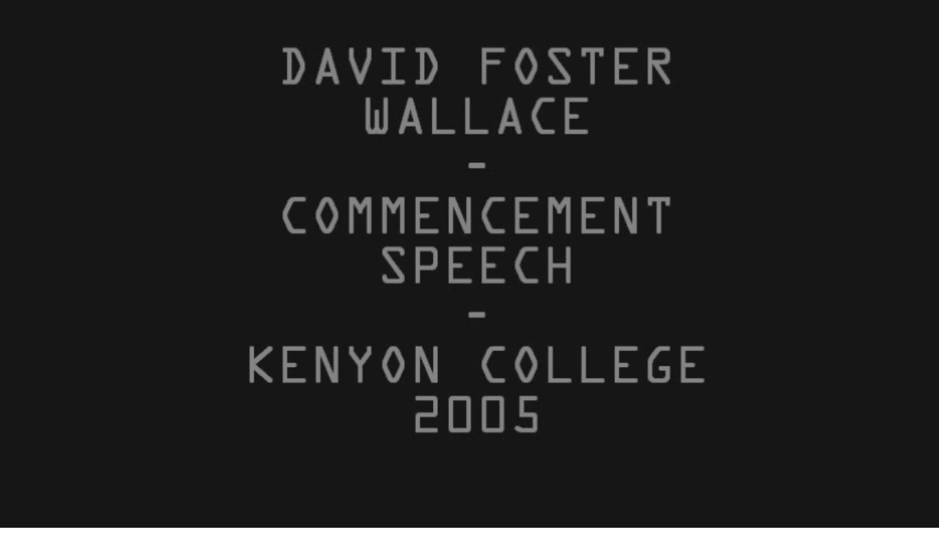 david foster wallace commencement address