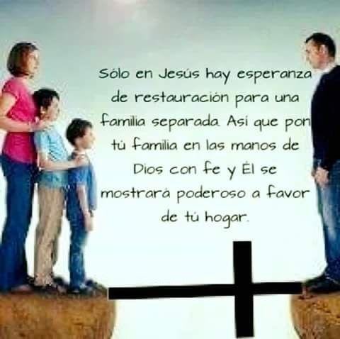 Solo En Jesus Hay Esperanza De Restauracion Para Una Familia