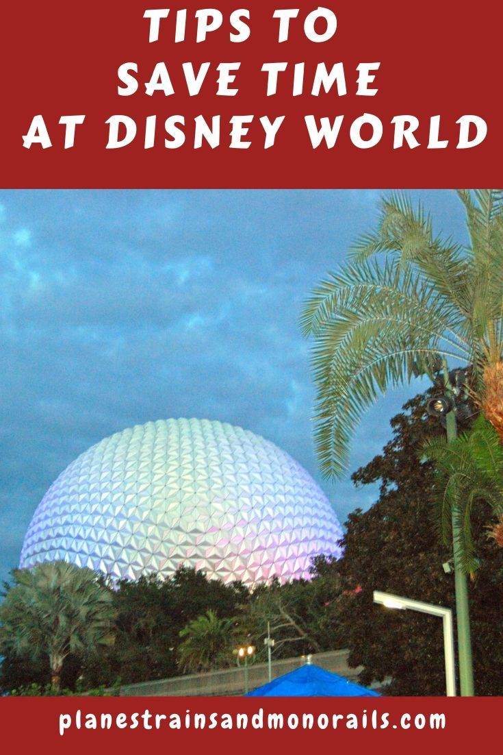 11 Tips To Save Time At Disney World