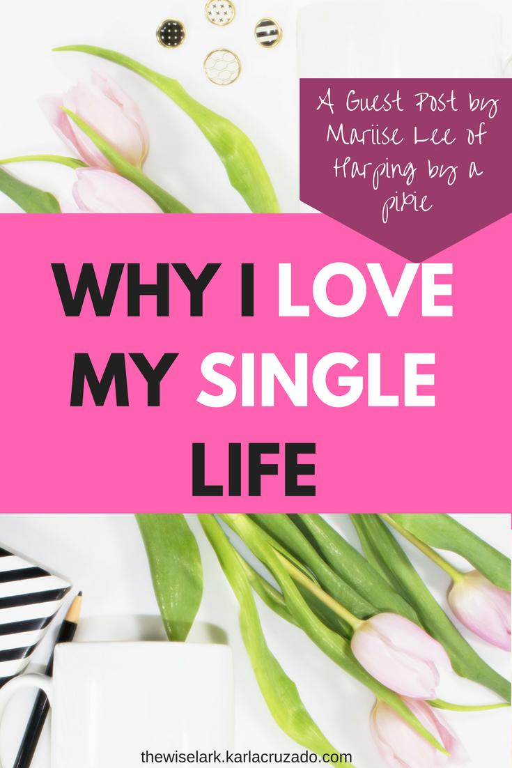 i love my single life