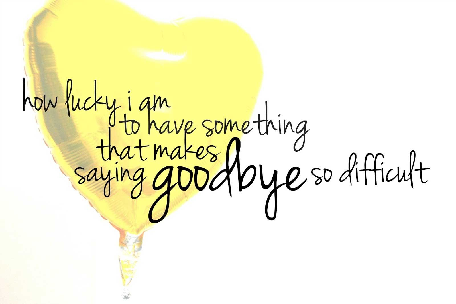 Saying Goodbye Quotes Tinzie Goodbye Quotes Funny Goodbye Quotes Farewell Quotes For Coworker