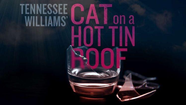 Tennessee Williams\u0027 Classic \u201cCat on a Hot Tin Roof\u201d Chicago