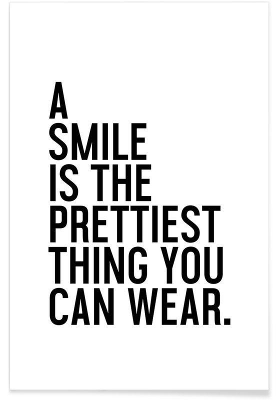A smile is the prettiest als premium poster juniqe minimalismeproverbesidee decoidées