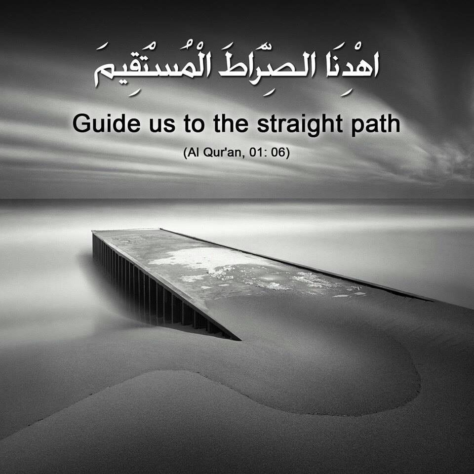 guide us to the straight path quran