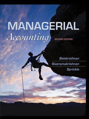 Complete solution manual for managerial accounting 2nd edition by complete solution manual for managerial accounting 2nd edition by ramji balakrishnan konduru sivaramakrishnan geoff sprinkle 9781118385388 fandeluxe Images