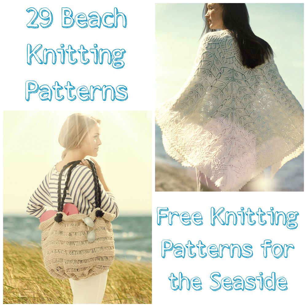 29 Beach Knitting Patterns: Free Knitting Patterns for the Seaside ...