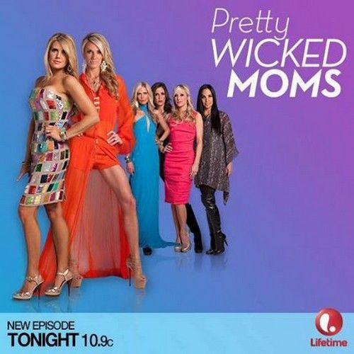 Pretty Wicked Moms RECAP 7/2/13: Season 1 Episode 5   love this show